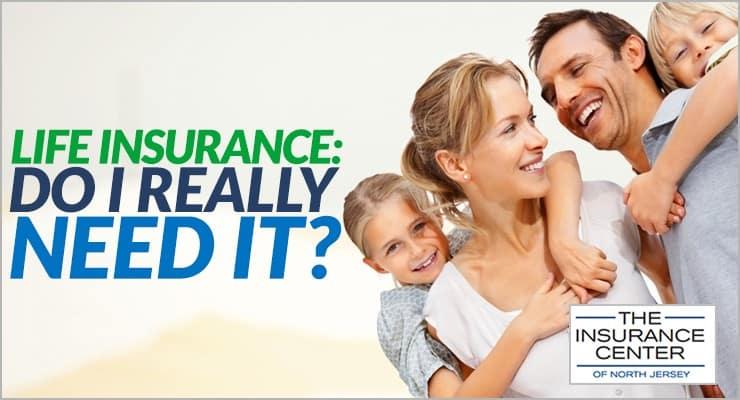 Life-Insurance-Do-I-Really-Need-It