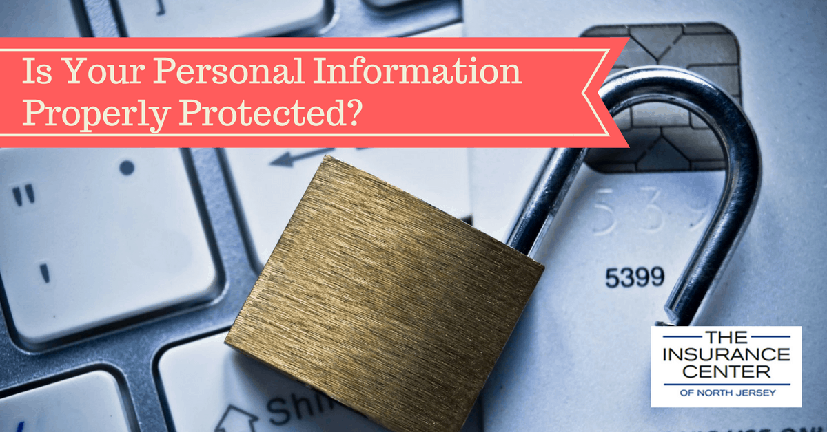 Is Your Personal Information Properly Protected