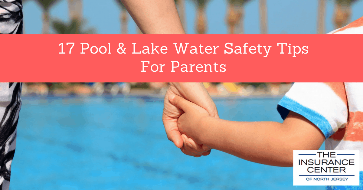 17 Pool And Lake Water Safety Tips For Parents Insurance