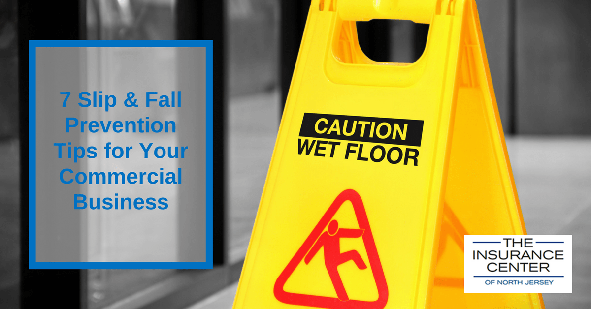 7 Slip & Fall Prevention Tips for Your Commercial Business