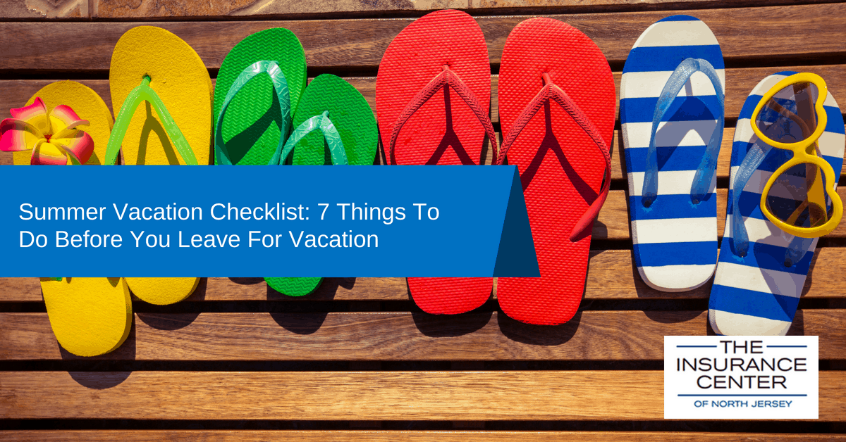 summer vacation checklist 7 things to do before you leave for