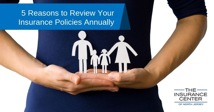 5 Reasons to Review Your Insurance Policies Annually